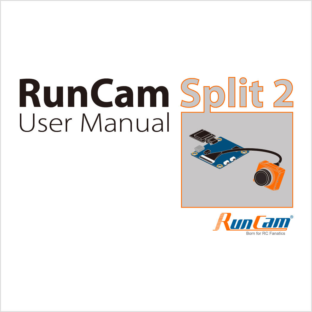 RunCam Split 2 Manual