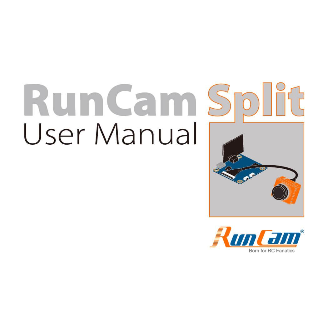 RunCam Split Manual