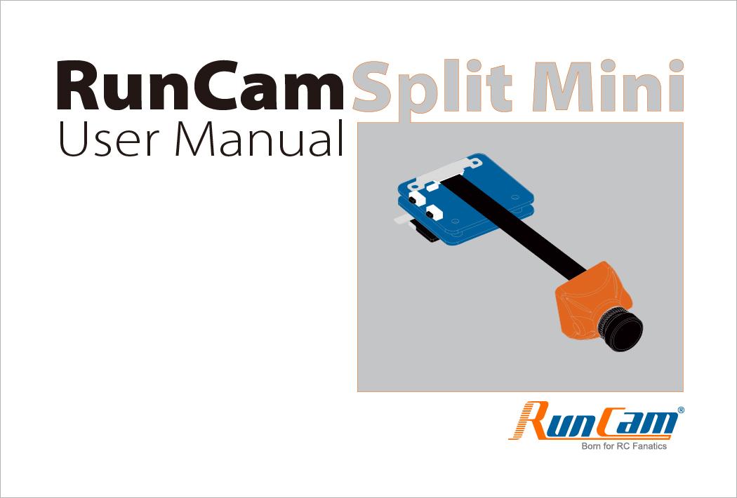 RunCam Split Mini Manual