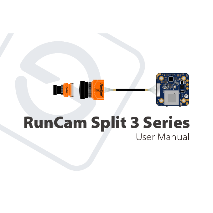 RunCam Split 3 Micro & Split 3 Nano Manual